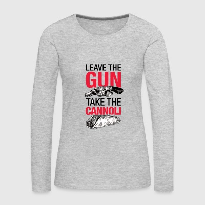 Leave the gun - Women's Premium Long Sleeve T-Shirt