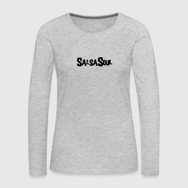 Salsa Soul - Women's Premium Long Sleeve T-Shirt