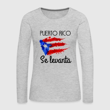 Puerto Rico Se Levanta - Women's Premium Long Sleeve T-Shirt