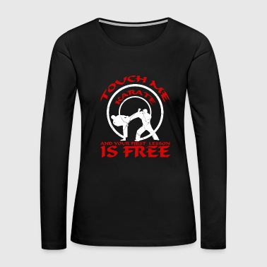 Karate, Judo, Kung Fu - Women's Premium Long Sleeve T-Shirt