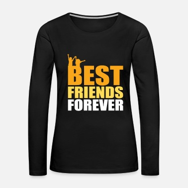 Clique Best Friends Forever - gift idea - Women's Premium Long Sleeve T-Shirt