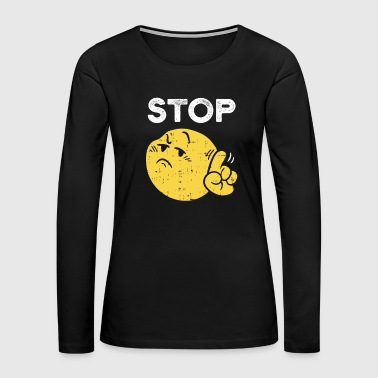 Bully Funny Stop Emoticon Gift laugh cute Party Costume - Women's Premium Long Sleeve T-Shirt