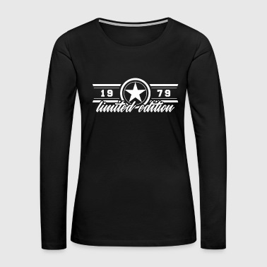 Star limited Edition 1979 birthday - Women's Premium Long Sleeve T-Shirt