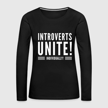 introvert - Women's Premium Long Sleeve T-Shirt
