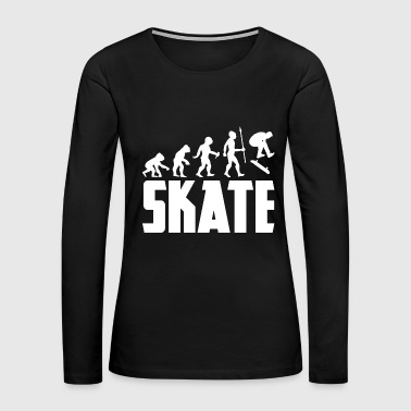 Evolution Skateboarding Skateboarder Skating Skate - Women's Premium Long Sleeve T-Shirt
