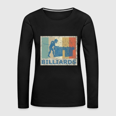 Retro Vintage Style Pool Billiard Player Snooker - Women's Premium Long Sleeve T-Shirt