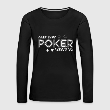 poker cards chips playing game gift casion - Women's Premium Long Sleeve T-Shirt