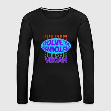 LIFE TAKER —> LIFE SAVER - Women's Premium Long Sleeve T-Shirt
