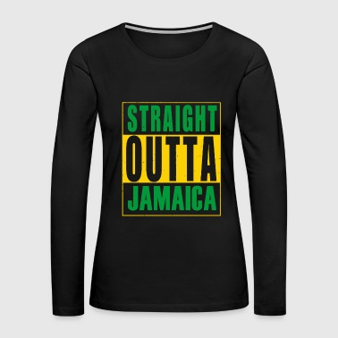 Straight outta - straight outta jamaica - Women's Premium Long Sleeve T-Shirt