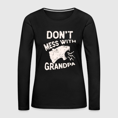 Don't Mess With Grandma Texas Lone Star Mothers Day - Women's Premium Long Sleeve T-Shirt