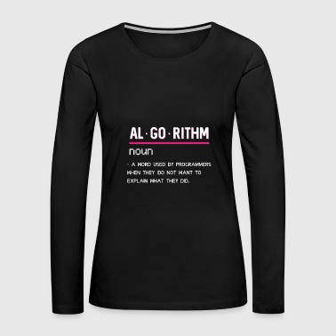 (Gift) Algorithm - Women's Premium Long Sleeve T-Shirt