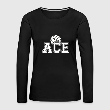 Ace - Volleyball - Total Basics - Women's Premium Long Sleeve T-Shirt