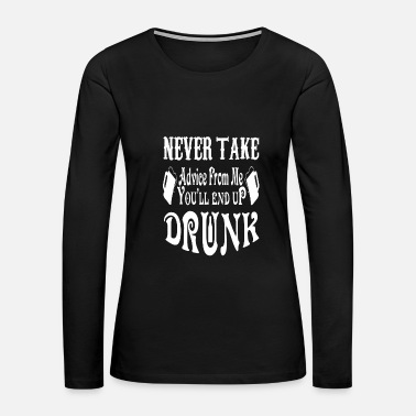 Liquor Drunk drinking party shot shots bar alcohol liquor - Women's Premium Long Sleeve T-Shirt