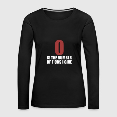 Zero Is The Number II Give - Meme - Total Basics - Women's Premium Long Sleeve T-Shirt