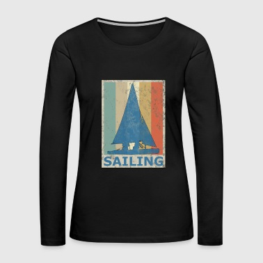 Retro Vintage Style Sailing Sailboat Water Sports - Women's Premium Long Sleeve T-Shirt