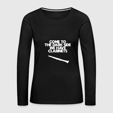 Funny Clarinet Shirt - Women's Premium Long Sleeve T-Shirt