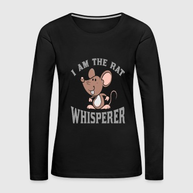 Rat - i am the rat whisperer funny rat - Women's Premium Long Sleeve T-Shirt