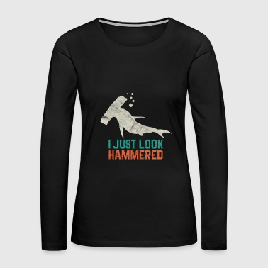 Animal Print - I Just look Hammered - Women's Premium Long Sleeve T-Shirt