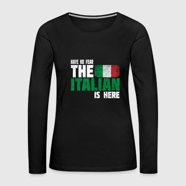 NoFear Italian 02. Great as a gift or gift idea fo - Women's Premium Long Sleeve T-Shirt
