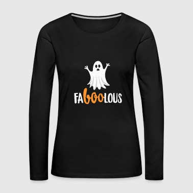 Faboolous Funny Halloween TShirt Cute Ghost Party Gift - Women's Premium Long Sleeve T-Shirt