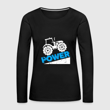 Tractor Power christmas gift birthday farmer kids - Women's Premium Long Sleeve T-Shirt