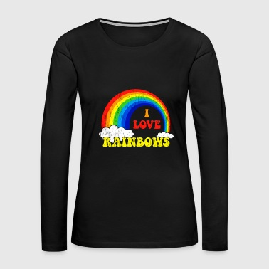 I Love Rainbows Statement gift kids christmas - Women's Premium Long Sleeve T-Shirt