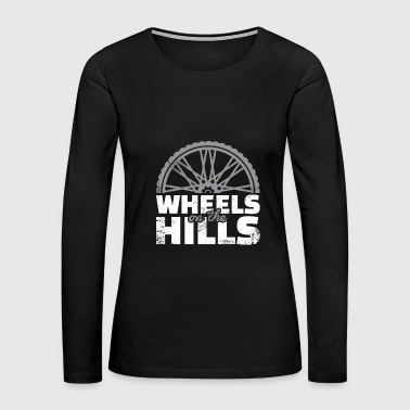 Wheels on the Hills Downhill christmas gift cyclis - Women's Premium Long Sleeve T-Shirt