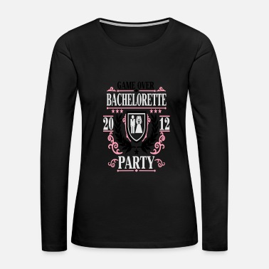 Overland Park bachelorette party game over 2012 797 - Women's Premium Long Sleeve T-Shirt