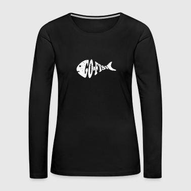 Go Fish - Women's Premium Long Sleeve T-Shirt