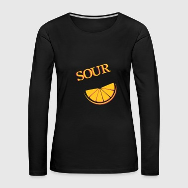 Sour Sour & sour (2/2) - Women's Premium Long Sleeve T-Shirt