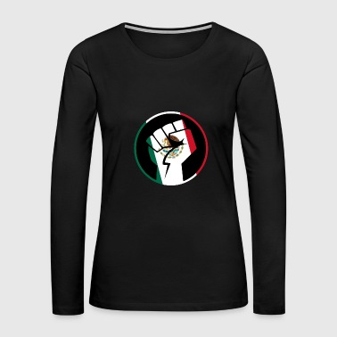 Mexico-Flag with fist motive! Present Idea - Women's Premium Long Sleeve T-Shirt