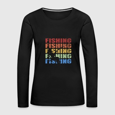 Retro Vintage Style Fishing Fisherman Fish Sports - Women's Premium Long Sleeve T-Shirt