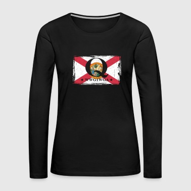 QAnon WWG1WGA Q Anon Great Awakening Florida Flag - Women's Premium Long Sleeve T-Shirt
