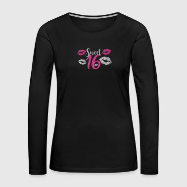 sweet sixteen birthday shirt - Women's Premium Long Sleeve T-Shirt