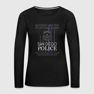 San Diego Police Support Blessed Peacemakers Police Tee - Women's Premium Long Sleeve T-Shirt