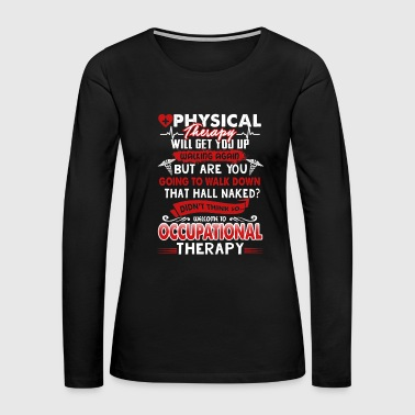 Occupational Therapy Shirt - Women's Premium Long Sleeve T-Shirt