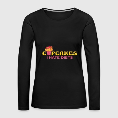 Cupcake Muffin Bakery Cake Candy Sweets Cookie - Women's Premium Long Sleeve T-Shirt