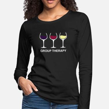 Group Wine Drinking Funny Gift - Women's Premium Longsleeve Shirt