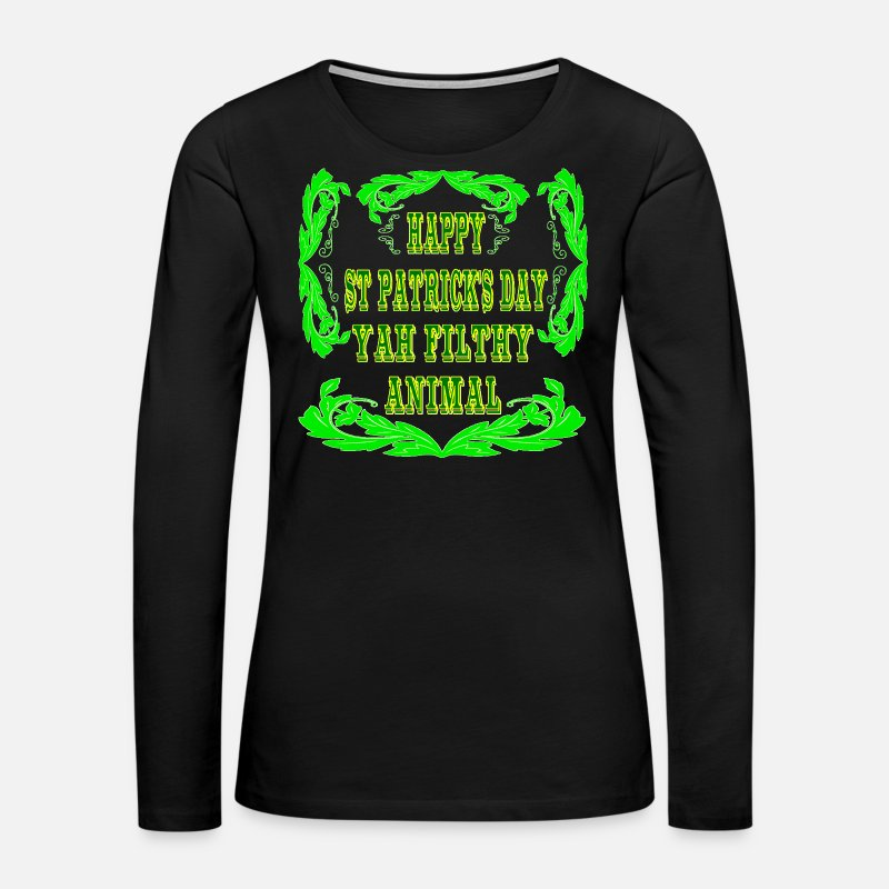 Stupid Long sleeve shirts - Happy St Patrick's Day Yah Animal - Women's Premium Longsleeve Shirt black