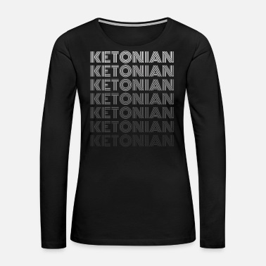 Carbs Keto Low Carb Anabol Diet - Women's Premium Long Sleeve T-Shirt