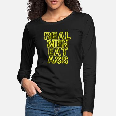 Crazy Family A Real Tee For Crazy People Saying Real Men Eat - Women's Premium Longsleeve Shirt
