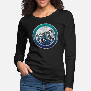 City Charlotte city kid worn look - Women's Premium Longsleeve Shirt