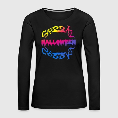 Motto Halloween Spooky bat bats scary fear - Women's Premium Long Sleeve T-Shirt