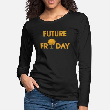 Pollution Future Friday Environment Protest pollution - Women's Premium Longsleeve Shirt