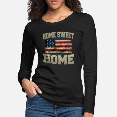 Sweet Home Sweet Home Kansas USA Awesome Design Gift American Pride - Women's Premium Longsleeve Shirt