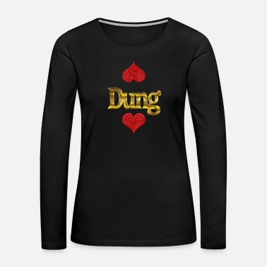 Dungarees Dung - Women's Premium Long Sleeve T-Shirt