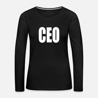 Ceo CEO - Women's Premium Long Sleeve T-Shirt
