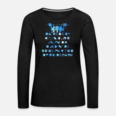 Bench Press Bench Press - Women's Premium Long Sleeve T-Shirt