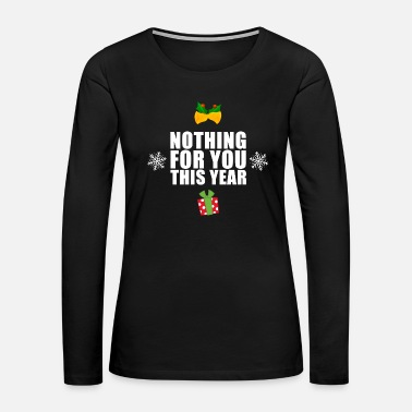 Present no presents - Women's Premium Long Sleeve T-Shirt