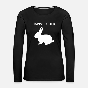 Easter Bunny Happy Easter Easter Bunny - Women's Premium Long Sleeve T-Shirt